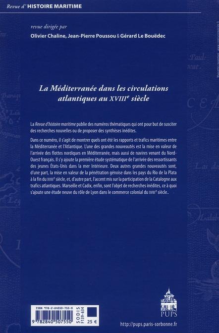 Revue d'histoire maritime n.13 ; revue d'histoire maritime t.13 ; la mediterranee dans les circulations atlantiques au xviii siecle