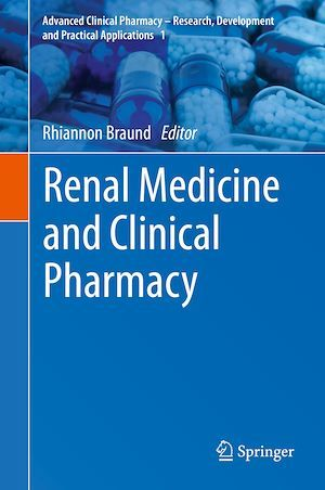 Renal Medicine and Clinical Pharmacy  - Rhiannon Braund