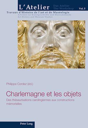Charlemagne et les objets