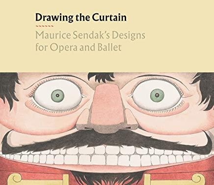 Drawing the curtain maurice sendak s designs for opera and ballet