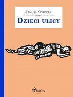 Vente Livre Numérique : Dzieci ulicy  - Janusz KORCZAK
