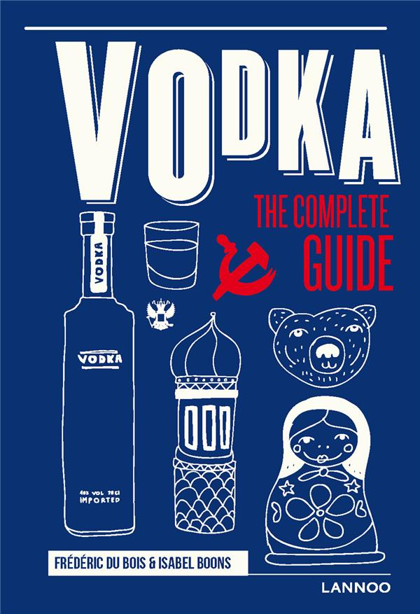 Vodka ; the complete guide
