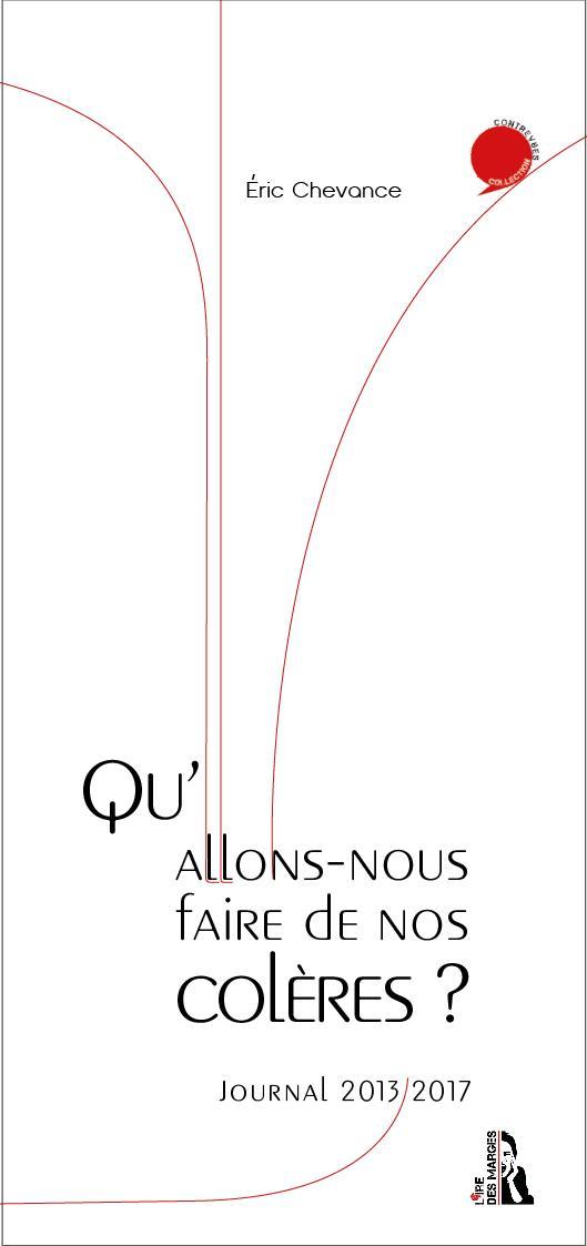 QU'ALLONS-NOUS FAIRE DE NOS COLERES ?