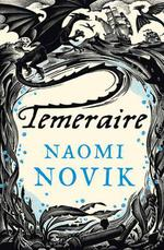 Vente EBooks : Temeraire (The Temeraire Series, Book 1)  - Naomi Novik