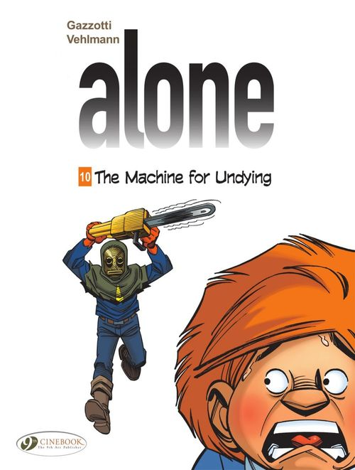 Alone - Volume 10 - The Machine for Undying