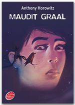 David Eliot t.2 ; maudit Graal