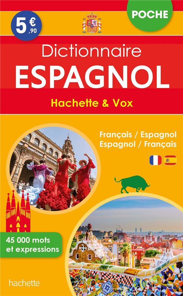 DICTIONNAIRE HACHETTE et VOX POCHE  -  FRANCAIS-ESPAGNOL  ESPAGNOL-FRANCAIS