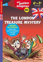 The london treasure mystery ; 6e/5e ; 11/13 ans