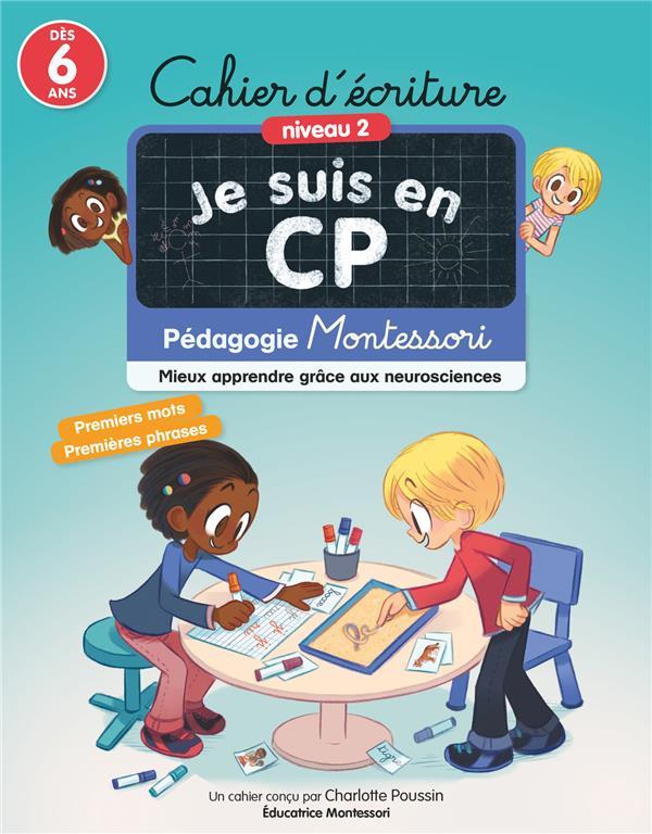 je suis en CP ; cahier d'écriture niveau 2