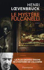 Vente Livre Numérique : Le Mystère Fulcanelli  - Henri Loevenbruck