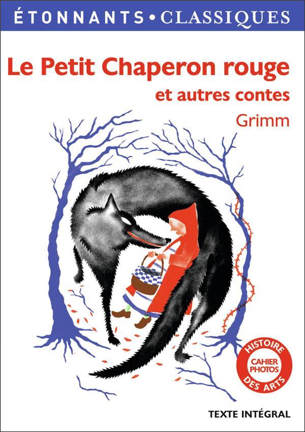 Le petit chaperon rouge ; autres contes