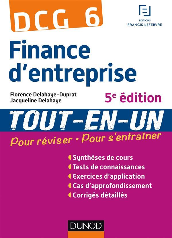 DCG 6 ; finance d'entreprise ; tout l'entraînement (5e édition)
