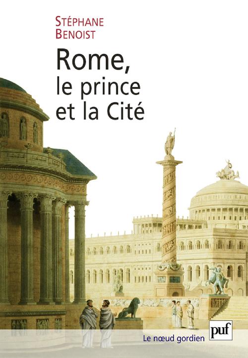 Rome, le prince et la cité