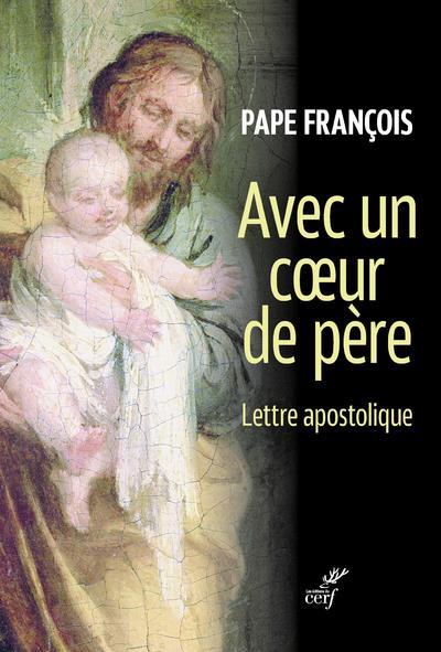 Avec un coeur de père ; lettre apostolique du pape François