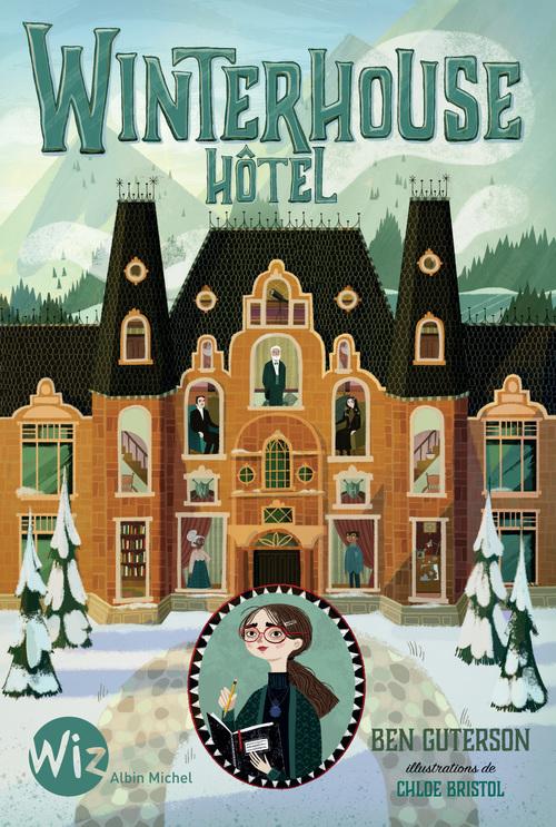 Winterhouse Hôtel - tome 1