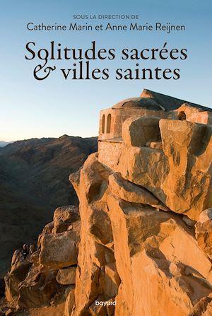 Solitudes sacrées et villes saintes