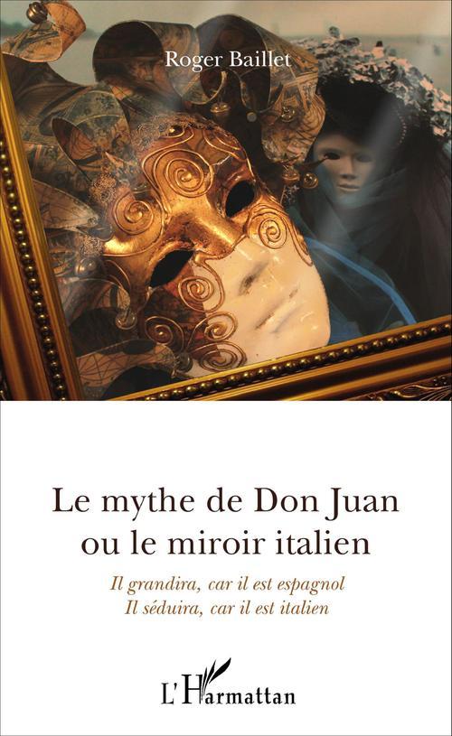 Le mythe de Don Juan ou le miroir italien