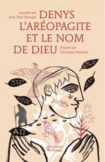 Vente Livre Numérique : Denys l'aréopagite et le nom de dieu  - Jean Paul Mongin