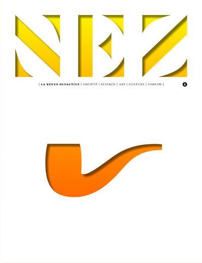 Nez, la revue olfactive n.4 ; le parfum et l'art