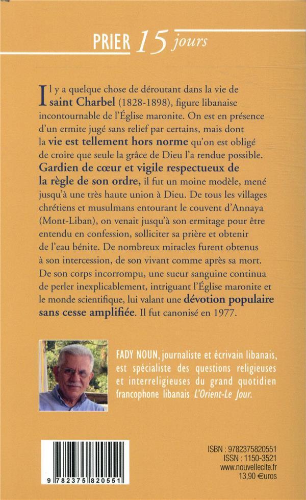 Prier 15 jours avec... T.214 ; Saint Charbel