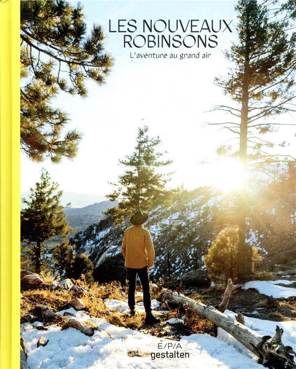 Les nouveaux Robinsons ; l'aventure au grand air