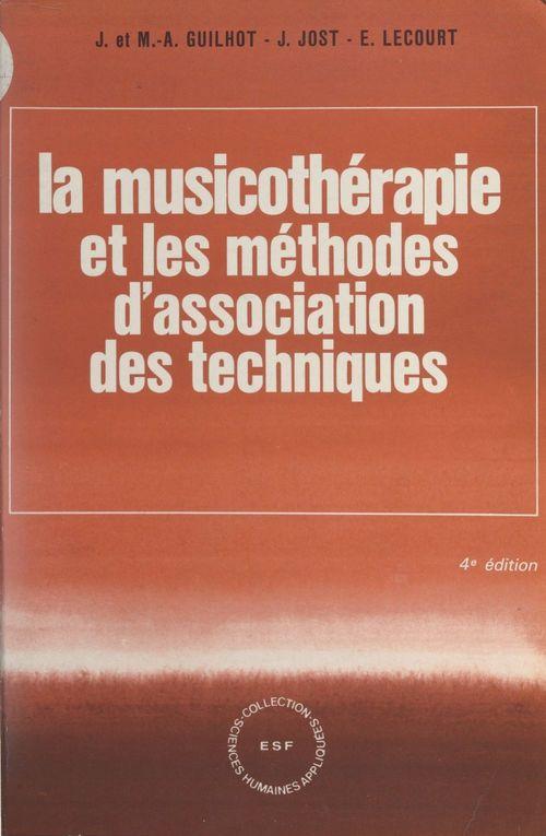 La musicothérapie et les méthodes d'association des techniques