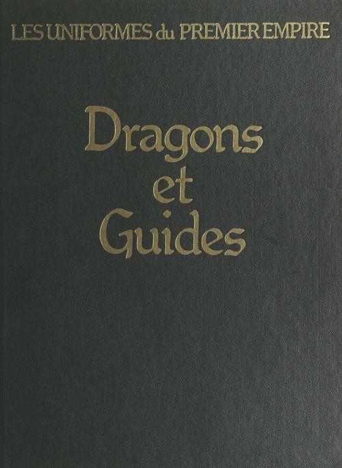 Dragons et guides d'état-major