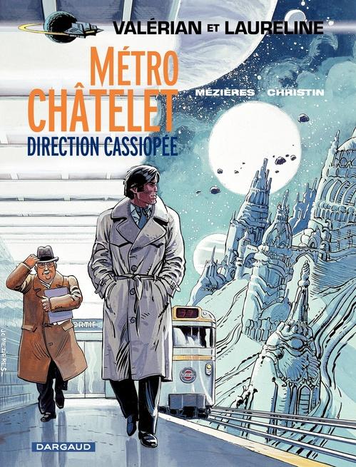 Valérian T.9 ; métro Chatelet direction Cassiopée