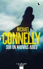 Vente Livre Numérique : Sur un mauvais adieu  - Michael Connelly