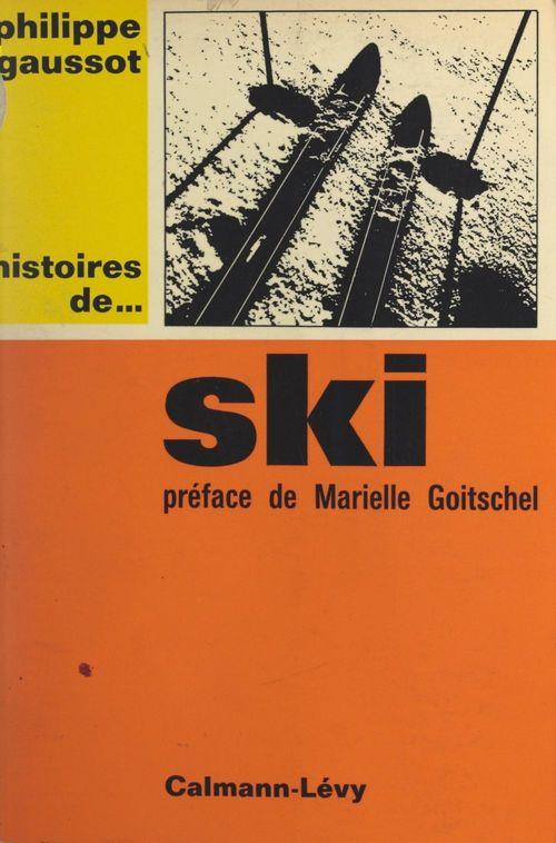 Histoires de... ski