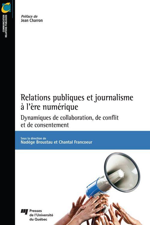 Relations publiques et journalisme à l'ère numérique