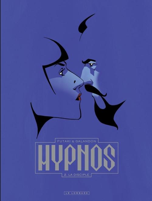 Hypnos T.2 ; la disciple
