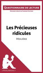 Vente Livre Numérique : Les Précieuses ridicules de Molière  - Fabienne Gheysens - lePetitLittéraire.fr