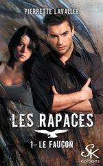 Vente EBooks : Le Faucon  - Pierrette Lavallée