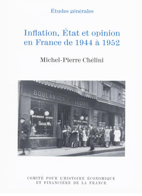 Inflation, Etat et opinion en France de 1944 à 1952