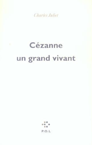 CEZANNE, UN GRAND VIVANT