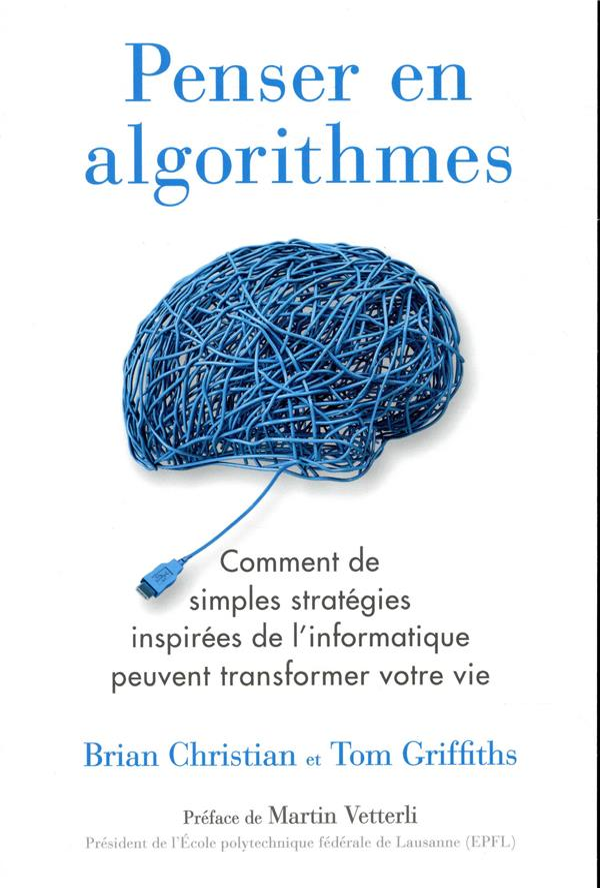 Penser en algorithmes ; comment de simples stratégies inspirées de l'informatique peuvent transformé