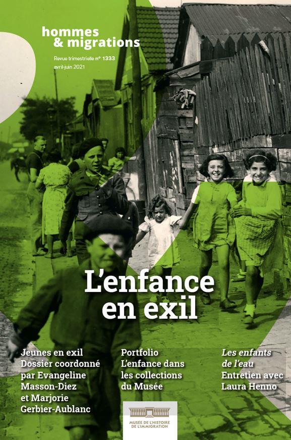 hommes & migrations n 1333 : l'enfance en exil - avril/juin 2021