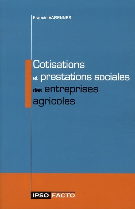 Cotisations et prestations sociales des entreprises agricoles