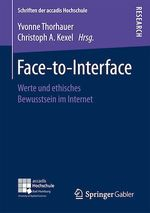 Face-to-Interface  - Christoph A. Kexel - Yvonne Thorhauer