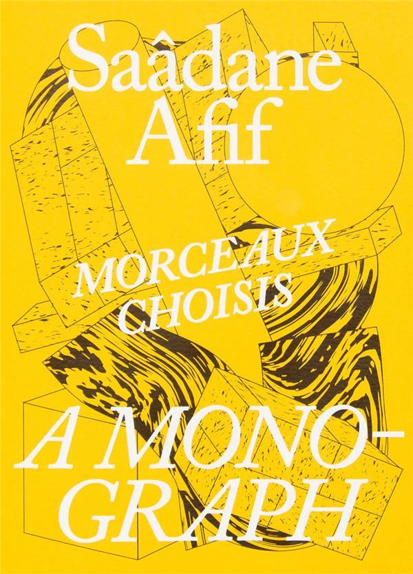 Morceaux choisis : a monograph