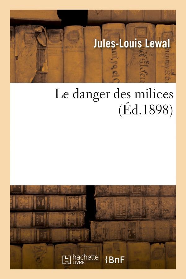 le danger des milices