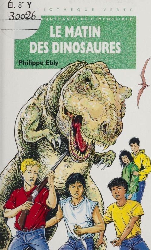 Le matin des dinosaures