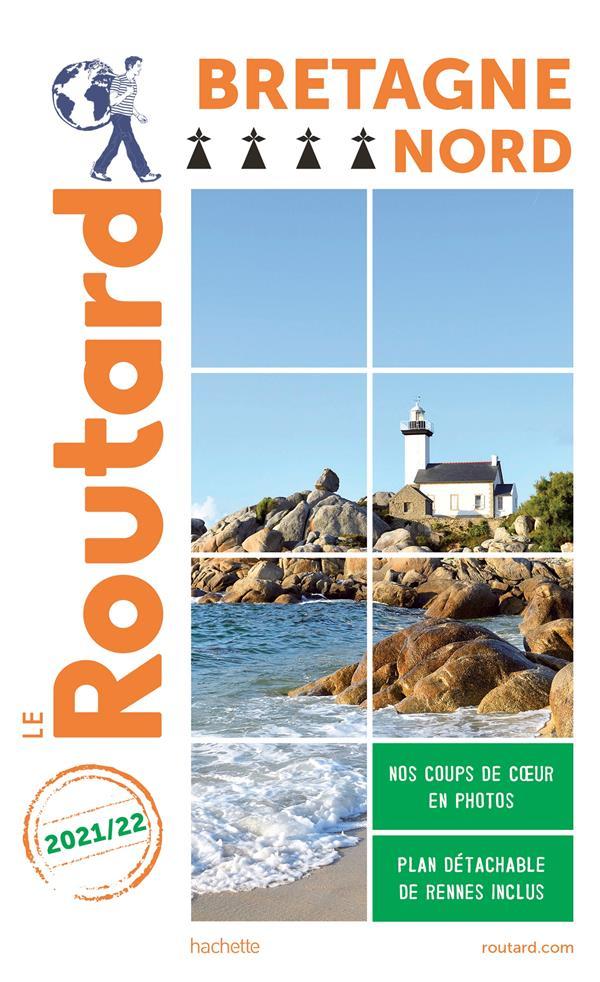 Guide du Routard ; Bretagne nord (édition 2021/2022)