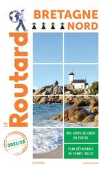 Guide du Routard ; Bretagne nord