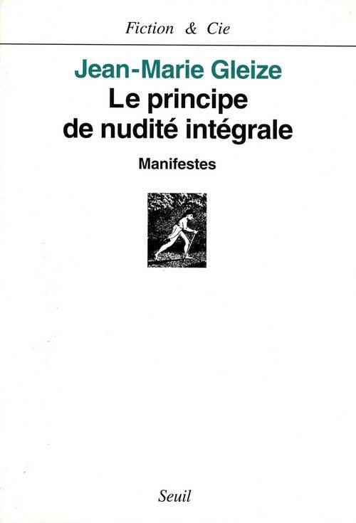 Principe de nudite integrale. manifestes (le)