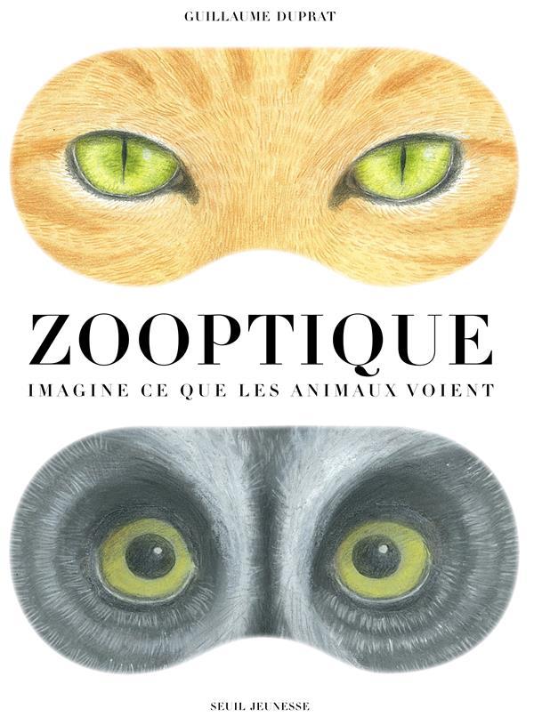 Zooptique ; imagine ce que les animaux voient
