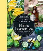 Vente EBooks : Petit Larousse des huiles essentielles  - Thierry Folliard