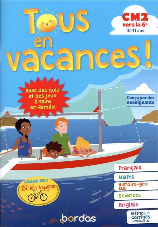 Tous en vacances ; français ; mathématiques ; histoire-géographie-EMC ; sciences ; anglais ; 10/11 ans (édition 2019)