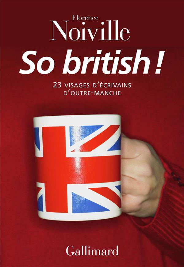 So british ! 23 visages d'écrivains d'outre-Manche